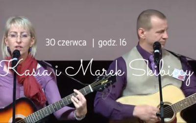 Gościmy Kasię i Marka Skibickich