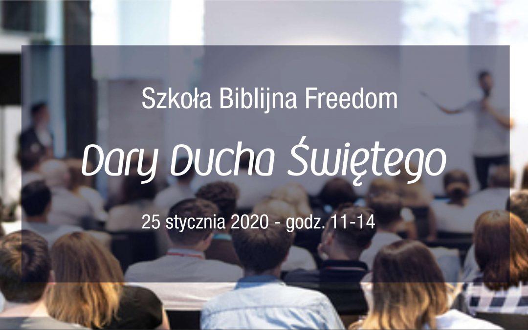 Szkoła Biblijna Freedom 3 spotkanie