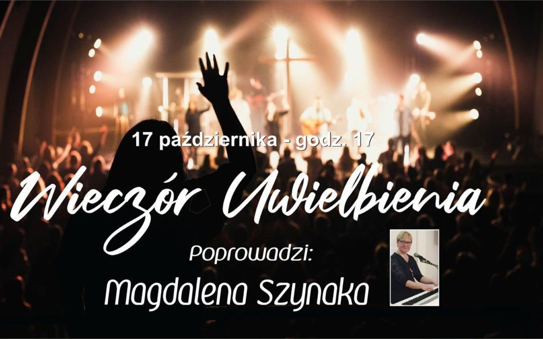 Wieczór Uwielbienia prowadzi Magdalena Szynaka.
